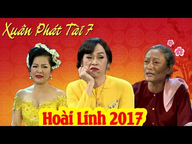 Hài Tết 2017 | Xuân Phát Tài 7 | Phim Hài Tết 2017 Hoài Linh, Thúy Nga Mới Nhất