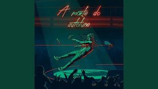 Download A Morte do Autotune Mp3 and Videos
