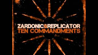 Zardonic + Replicator - Ten Commandments [ www666 ]