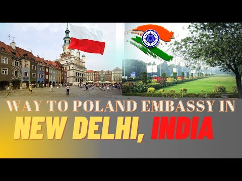 way to Poland embassy in New Delhi 2018 (poland embassy जानेबाटो)