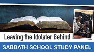"Sabbath Bible Lesson 7: ""Leaving the Idolater Behind"" - Lessons From the Life of Jacob"