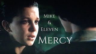 Mike & Eleven • Mercy