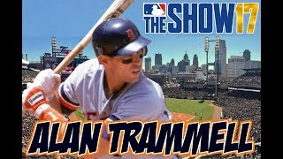 MLB THE SHOW 17 - ALAN TRAMMELL (HOF) - Player Lock Ep.190
