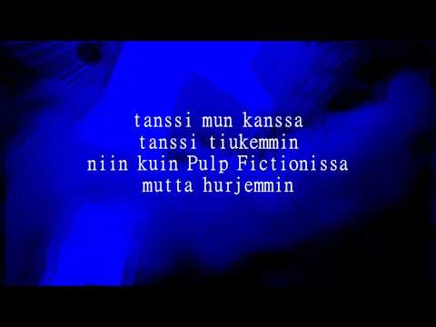 Haloo Helsinki! - Pulp Fiction lyrics