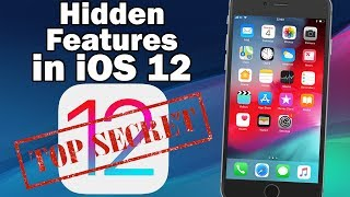 iOS 12: Hidden and Unmentioned Features for iPhone and iPad