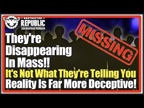 They're Disappearing In Mass! It's Not What They're Telling You! Reality Is Far More