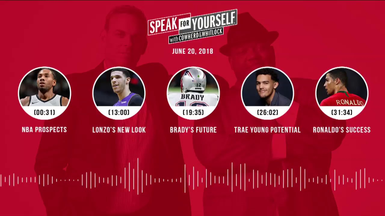 SPEAK FOR YOURSELF Audio Podcast (6.20.18) with Colin Cowherd, Jason Whitlock | SPEAK FOR YOURSELF