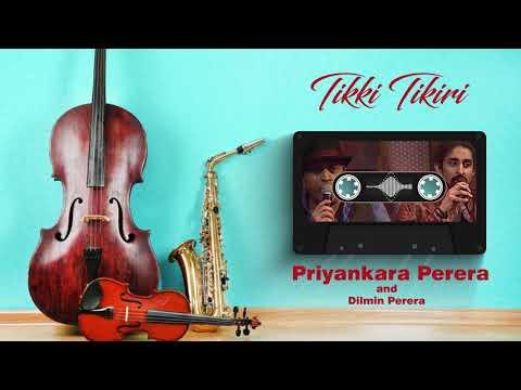 Tikki Tikiri Mage Putha(ටික්කි ටිකිරි) - Priyankara Perera And Dilmin Perera With Siha Shakthi