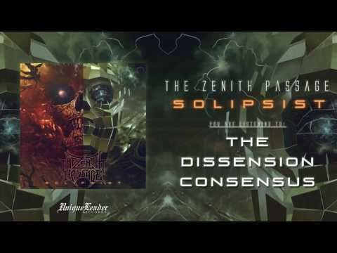 The Zenith Passage - The Dissension Consensus (OFFICIAL)