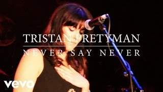 Tristan Prettyman - Never Say Never (Official Lyric Video)