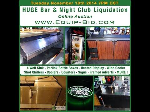 Huge Bar & Night Club Auction - Equip-Bid.com