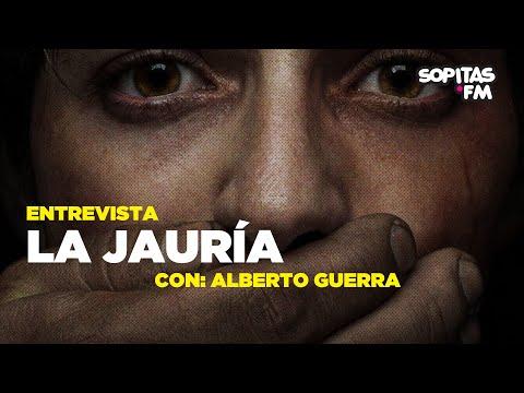En YouTube: La Jauría, una serie de abuso sexual y violencia de género | Entrevista con Alberto Guerra