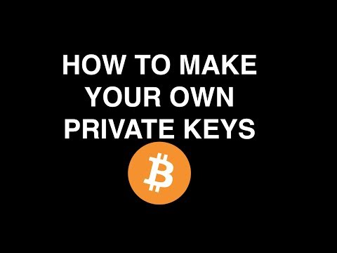 How To Create Your Own Private Keys