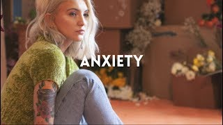 Julia Michaels - Anxiety (feat. Selena Gomez) - Lyrics