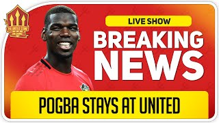 POGBA GOING NOWHERE! Man Utd News Now