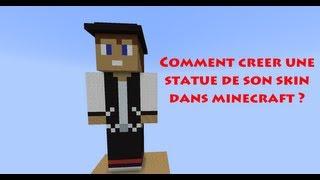 Minecraft : créer une statue géante de son skin !