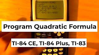 كيفية برمجة الدرجة الثانية صيغة TI-84, TI-84 CE, TI-83 & TI-89
