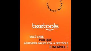 Aprenda inglês de um jeito incrível com a Beetools