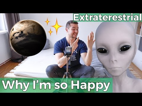 I believe in Extraterrestrial