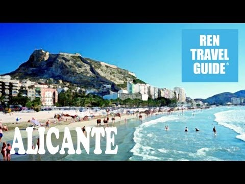 Alicante (Spain) - Ren Travel Guide Travel Video