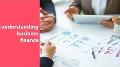 business finance 101, business finance definition, basics, and best practices