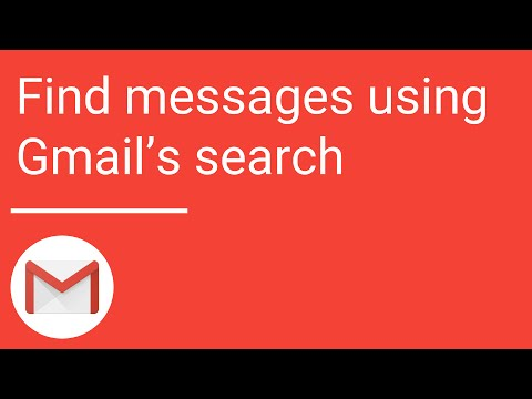 Gmail: Find Messages Using Gmail's Search