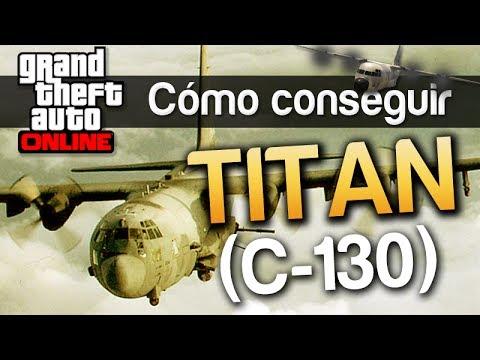 GTA V Online : Como conseguir el Titan (C-130) - Avion militar enorme