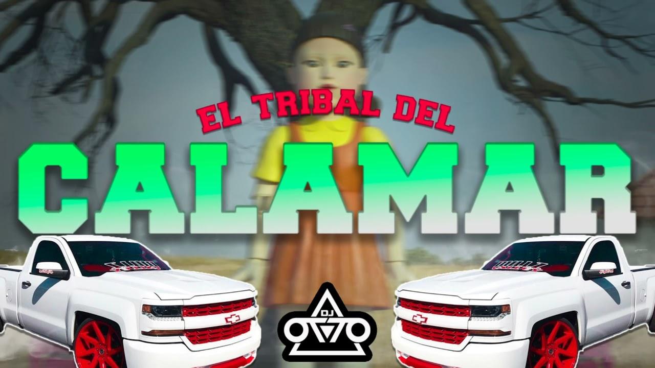 El Tribal Del Calamar - Dj Otto (Huapango Tribal)