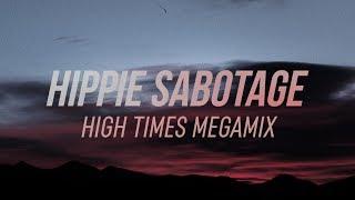 Hippie Sabotage 'High Times' Megamix 2017