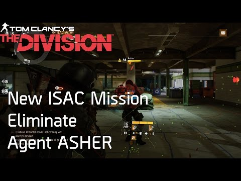 THE DIVISION | 1.6 New ISAC Mission Assignment 1: ASHER