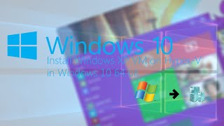 Install Windows XP VM on Hyper-V in Windows 10