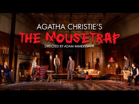 The Mousetrap Trailer - McCarter Theatre Center