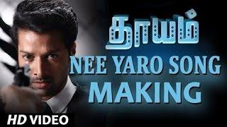 Dhayam Songs | Nee Yaro Song Making