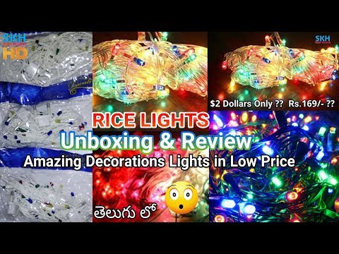 RICE LIGHTS Unboxing & Review | Serial Lights | Decorations Lights | New Year