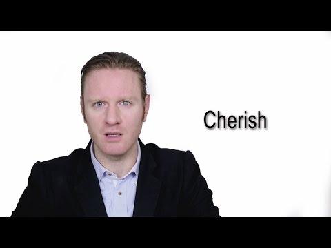 Cherish - Meaning | Pronunciation || Word Wor(l)d - Audio Video Dictionary