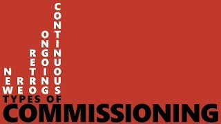 Types of Commissioning