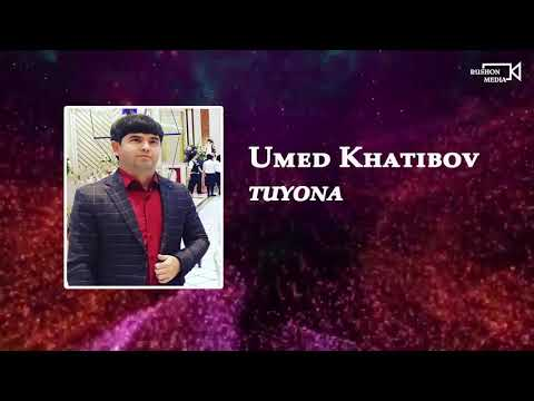 Умед Хатибов    -- Туёна
