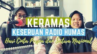 KERAMAS (Keseruan Radio Humas) - Hari Cinta Puspa dan Satwa Nasional