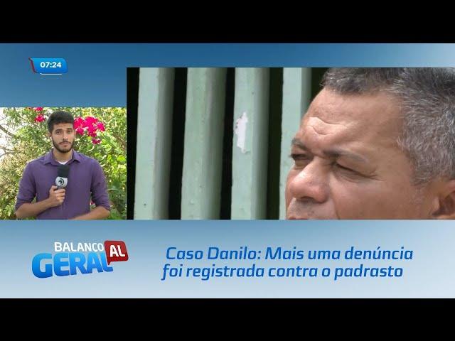Caso Danilo: Mais uma denúncia foi registrada contra o padrasto do garoto