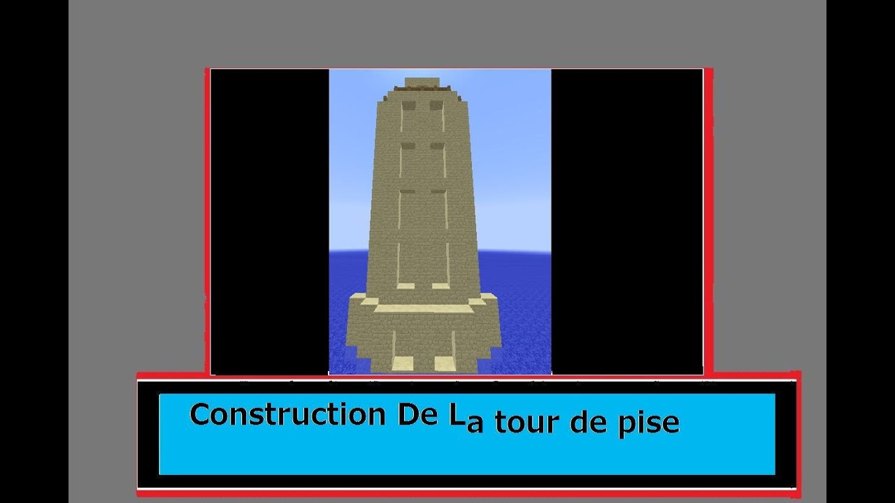 Minecraft tuto 2 construction de la tour de pise youtube - Date de construction de la tour de pise ...