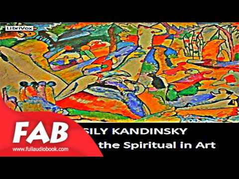 Concerning the Spiritual in Art Full Audiobook by Wassily KANDINSKY by  Art Audiobook