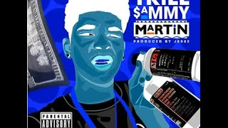Trill Sammy - Martin (Instrumental)
