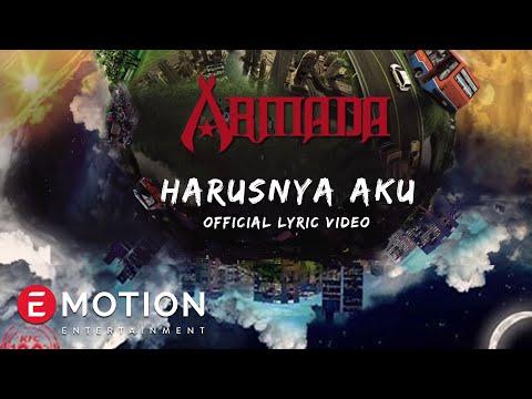 Armada - Harusnya Aku (Official Video Lyrics)