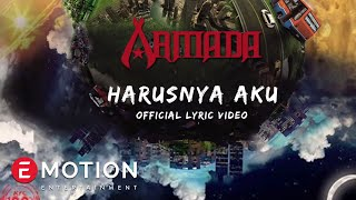 Armada - Harusnya Aku (Official Video Lyrics)