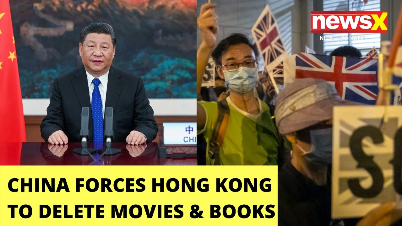 Hong Kong Forced to Delete Movies, TV Shows, Books That 'Threaten' China | NewsX