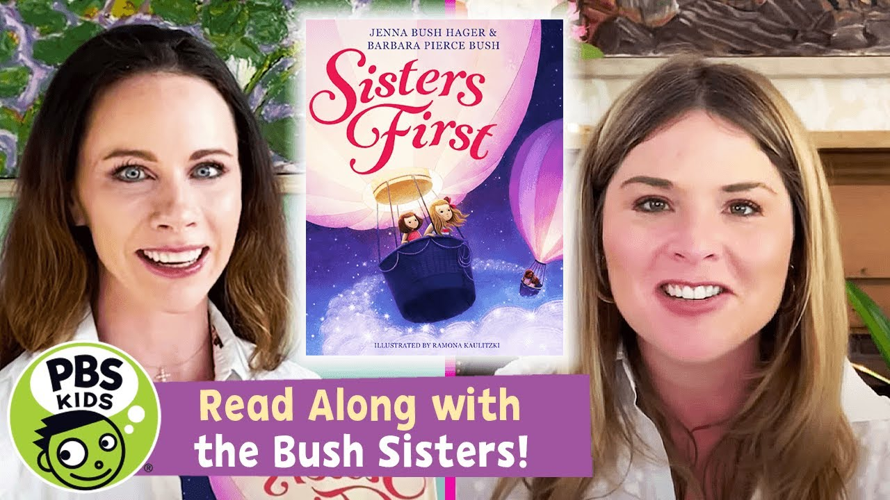 "READ ALONG with the BUSH SISTERS! | ""Sisters First"
