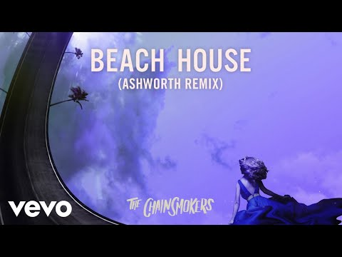 The Chainsmokers - Beach House (Ashworth Remix - Official Audio)