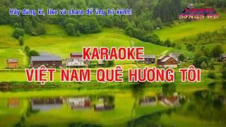 Karaoke Việt Nam Quê Hương Tôi - Ca Nhạc Truyền Thống