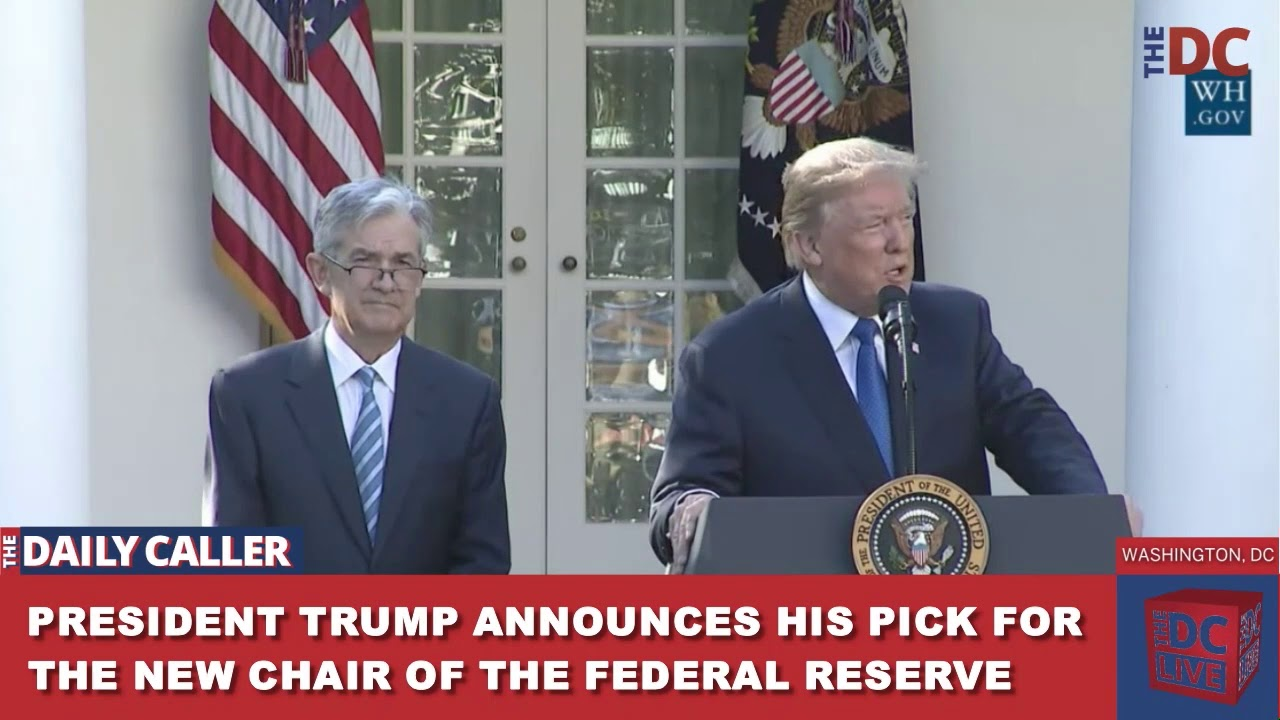 President Trump Nominates New Fed Chair Powell