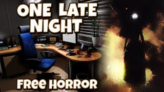 One Late Night - Free Horror Game